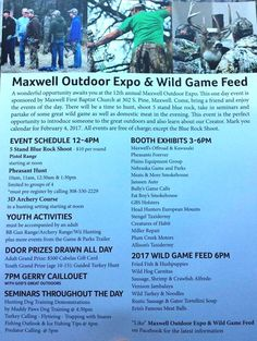 Maxwell's Outdoor Expo and Wild Game Feed February 4 at the Maxwell Firt Baptist Church, 302 S. Pine.