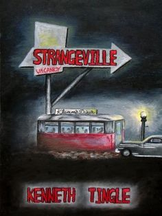 Strangeville Part 2 by Kenneth Tingle. $3.28. Publisher: Kenneth M. Tingle (July 5, 2012). 56 pages