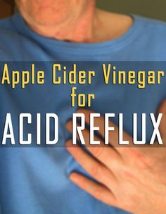 "A common question about home remedies and acid reflux is, ""Is apple cider vinegar good for acid reflux?"" The answer is a resounding YES! Acid Reflux Cure, Acid Reflux Treatment, Treatment For Heartburn, Heartburn Causes, Home Remedies For Heartburn, Heartburn Relief, Medication For Acid Reflux"