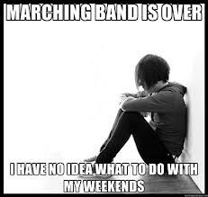 So me after march band