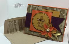 Stampin' Up! For All Things, Woodland TIEF, and Festive Flower Punch. http://stampsnlingers.com/2015/11/15/stampin-up-give-thanks-for-all-things-with-vintage-leaves-and-a-wonderland/