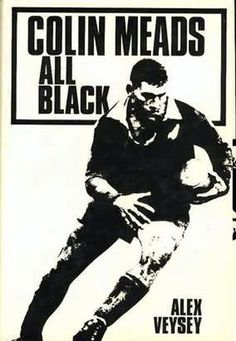 Cover of 'Colin Meads: All Black', by Alex Veysey, 1974.