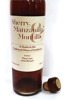 Sherry, Manzanilla and Montilla Guide by authors Pieter Liem and Jesús Barquín.