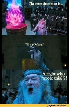Lol haha funny pics / pictures / Dumbledore / Harry Potter Humor / The Goblet Of Fire / Your Mom jokes Mundo Harry Potter, Harry Potter Jokes, Harry Potter Fandom, Harry Potter Things, Harry Potter Wattpad, Cute Harry Potter, Images Harry Potter, Harry Potter Funny Pictures, Hogwarts