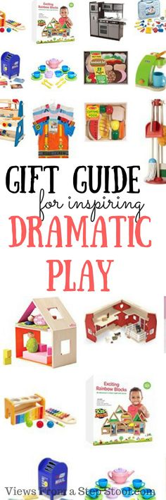 A great list of dramatic play toys- perfect gifts for the holidays!