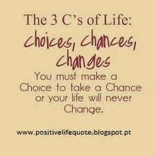 In life we have 3C's