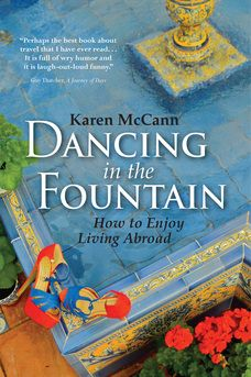 Dancing in the Fountain, Enjoy Living Abroad. A great website with lots of tips on loving abroad!