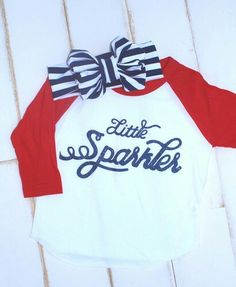 Little sparkler raglan tee . Perfect 4th of July raglan tee / 4th of July shirt Shop now @ www.sparklebowtique.com