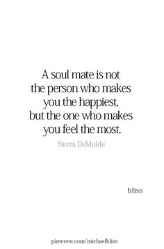 Soulmate And Love Quotes: Exactly what you did, make me feel emotions/feelings that I never thought could . - Hall Of Quotes Life Quotes Love, New Quotes, Great Quotes, Words Quotes, Quotes To Live By, Inspirational Quotes, Sayings, Qoutes, Angst Quotes
