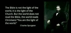 christian quotes | Charles Spurgeon quotes | light of the world | Christians