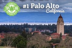 Congratulations Palo Alto, California - ranked #1 on Livability.com's Top 100 Best Places to Live 2014