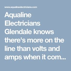 Aqualine Electricians Glendale knows there's more on the line than volts and amps when it comes to electrical repairs. It's your home's security and our professional electricians will help you out. #GlendaleElectrician #ElectricianGlendale #ElectricianGlendaleAZ #GlendaleElectricians #ElectricianinGlendale