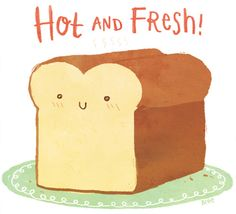 A lil' loaf.