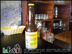 Mexican and Local Beer   LaCasita, La Casita Gastown  Mexican Food Restaurant  101 West Cordova str, V6B 1E1  Vancouver, BC, CANADA