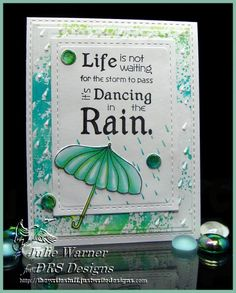Rain Dance CAS278, TLC487, TLC482 by justwritedesigns - Cards and Paper Crafts at Splitcoaststampers