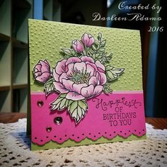 Birthday Blossoms for Donna by darleenstamps - Cards and Paper Crafts at Splitcoaststampers