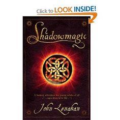 Shadowmagic (Shadowmagic): Amazon.co.uk: John Lenahan: Books