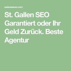 St. Gallen SEO Garantiert oder Ihr Geld Zurück. Beste Agentur St Gallen, Mannheim, Search Engine Optimization