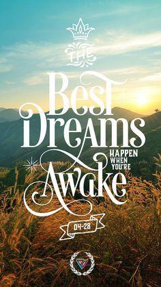 The best dreams happen when we're awake | iPhone wallpaper