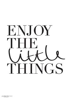 Enjoy the Little Things Print  Motivational A4 by OldEnglishCo, £15.00