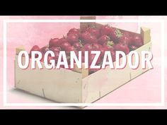 ORGANZADOR DIY CON CAJAS DE FRESAS | DIY | Chicasinsentido DIY - YouTube Recycled Pallets, Recycled Wood, Diy Recycle, Recycling, Wood Boxes, Chalk Paint, Decoupage, Diy Projects, Diy Furniture