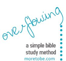 Overflow Bible Study Method + many other downloads for teens and tweens (e. pulliam)