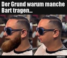 The reason why some people wear beards .-Der Grund warum manche Bart tragen… The reason why some people wear beards … - Great Beards, Awesome Beards, Humor Videos, Tom Ford Men, Work Hairstyles, Humor Grafico, Beard Styles, Really Funny, Jokes