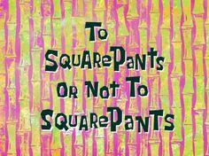 Bob Esponja episódio Para o calça quadrada ou não   (Entre no http://wwwdesenhoeserie.blogspot.com.br/2015/04/bob-esponja-episodio-para-o-calca.html)