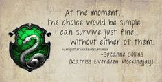 Harry Potter House Quotes - Slytherin Strength