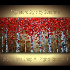ORIGINAL Abstract Red Birch Trees Painting Impasto Aspen Landscape Oil Painting Heavy Textured Modern Palette Knife Art by Susanna 48x24