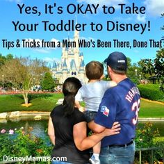 Tips and Tricks for Taking Your Toddler to Disney from a Mom Who's Been There, Done That | Disney Vacation | Disney Vacation Tips | Disney Planning Tips | Disney World Planning |