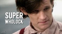SuperWhoLock | Fanmade Movie Trailer THAT WAS AMAZING.
