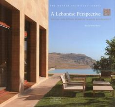 A Lebanese Perspective: Houses and Other Work by Simone Kosremelli '77GSAPP