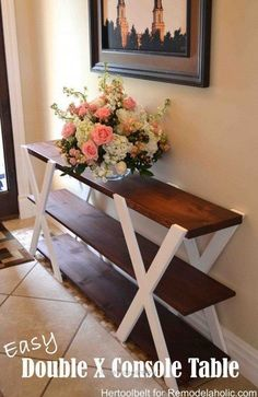 Perfect DIY Double X Console Table: Build an easy and sleek console table for your home. It will surely add a touch of rustic charm to your decor. ..