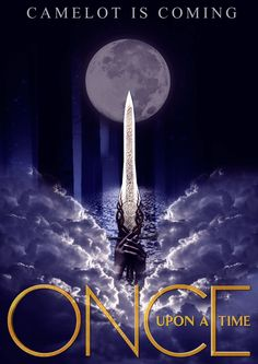 #CamelotIsComing Once Upon A Time season 5 poster