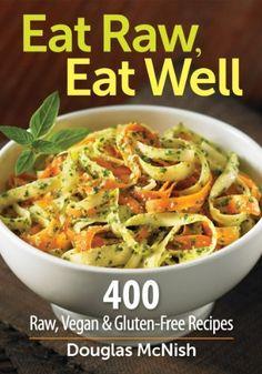 Eat Raw, Eat Well: 400 Raw, Vegan and Gluten-Free Recipes by Douglas McNish, http://www.amazon.com/dp/0778802957/ref=cm_sw_r_pi_dp_PzYhrb1G1B6F0