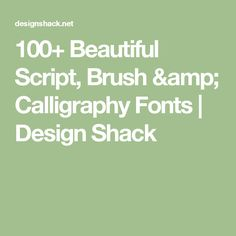 100+ Beautiful Script, Brush & Calligraphy Fonts | Design Shack