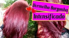 Cabelo Vermelho Borgonha Intensificado - YouTube