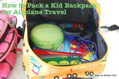 How to pack a backpack for airplane travel with kids