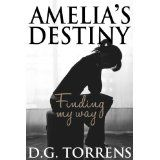 Amelia's Destiny (Kindle Edition)By D.G. Torrens