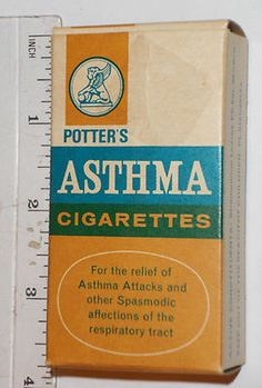 POTTER'S ASTHMA CIGARETTES  LOL I like my medication smoked! lol  LOVE!!!