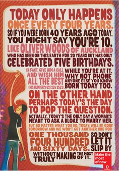 What's a Leap Year without a Leap Day? Let's celebrate this quirky quadrennial event by displaying a quarter of a hundred cool & creative Leap Day posters! Leap Year Birthday, Birthday Board, 12th Birthday, Birthday Wishes, Birthday Ideas, 40 Years Ago Today, 4 Years, Leap Years, Leap Year Quotes