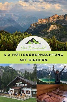 Merk dir diesen Pin für die Hüttenübernachtung mit Kindern bei Pinterest, dann findest du meinen Tipp schnell wieder! Hiking Europe, Reisen In Europa, Gods Glory, Holidays With Kids, Trekking, Travel Destinations, To Go, Adventure, Mountains