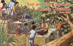 Ian and the Gigantic Leafy Obstacle: Book by Miller, Shelia Homeschool Preschool Curriculum, Preschool Books, Preschool At Home, Homeschooling, Stories For Kids, Great Stories, Good Books, Books To Read, Morning Devotion
