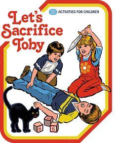 «Let's Sacrifice Toby» de Steven Rhodes