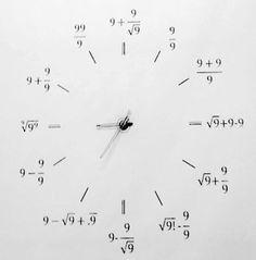 "Mathclock! (Although 5 o'clock looks questionable to me... I mean, the square root of 9 factorial is the sq rt of 362880, or 602.395, and that is FAR from plain ol' 6 (for 6 - 9/9 = 6 - 1 = 5 = ""5 o'clock"" ...))"