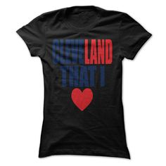 ONLY 19$ https://www.sunfrog.com/CLEVE-LAND-THAT-I.html?30060