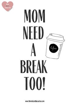 Mom Quotes for the Everyday Exhausted Mom - Moms Need a Break Quote Strong Mom Quotes, Me Quotes, Funny Quotes, Family Quotes, Needing A Break Quotes, Need A Break, Parenting Quotes, Parenting Hacks, Broken Quotes