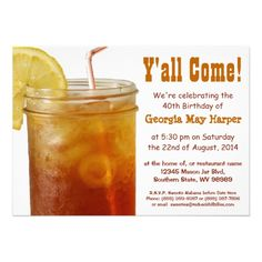 Shop Funny Southern Sweet Tea Birthday Party Invitation created by RedneckHillbillies. Funny Birthday Invitations, Tea Party Invitations, Invitation Paper, Southern Sweet Tea, Restaurant Names, Summertime Drinks, Tea Party Birthday, Down South, Party Cups