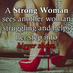 I love to help people, make people smile, to feel important, show them they matter in this world. My mission is strength hope & inspire! Virtuous Woman, Godly Woman, Heels Quotes, Shoes Too Big, Walk By Faith, Successful Women, Queen Quotes, Christian Women, Christian Shoes